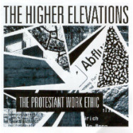 The Higher Elevations - The Protestant Work Ethic