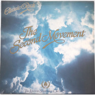 The London Symphony Orchestra Featuring The Royal Choral Society ‎– Classic Rock - The Second Movement