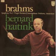 Concertgebouw Orchestra, Bernard Haitink - Brahms - Symphony No.3 / Tragic Overture, Opus 81