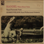 "Royal Philharmonic Orchestra, George Weldon - Handel - ""Water Music"" Suite / ""Royal Fireworks"" Suite"