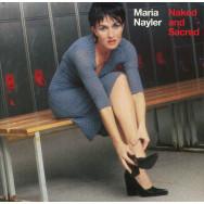 Maria Nayler – Naked And Sacred