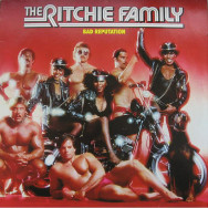 The Ritchie Family ‎– Bad Reputation