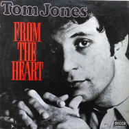 Tom Jones ‎– From The Heart