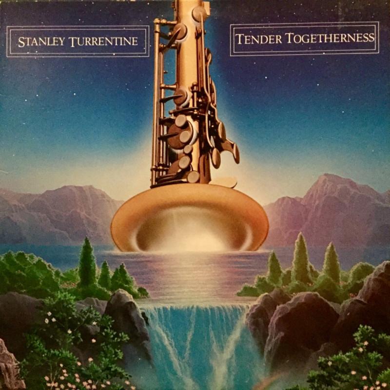 Stanley Turrentine - Tender Togetherness