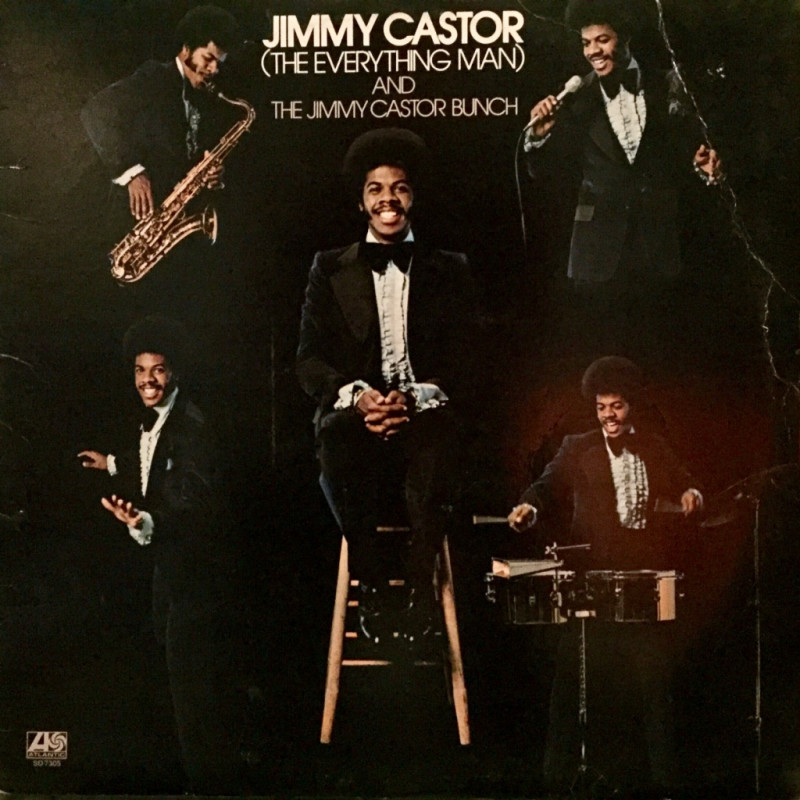The Jimmy Castor Bunch - The Everything Man