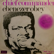 Chief Commander Ebenezer Obey and his international Bros. - Vol.4