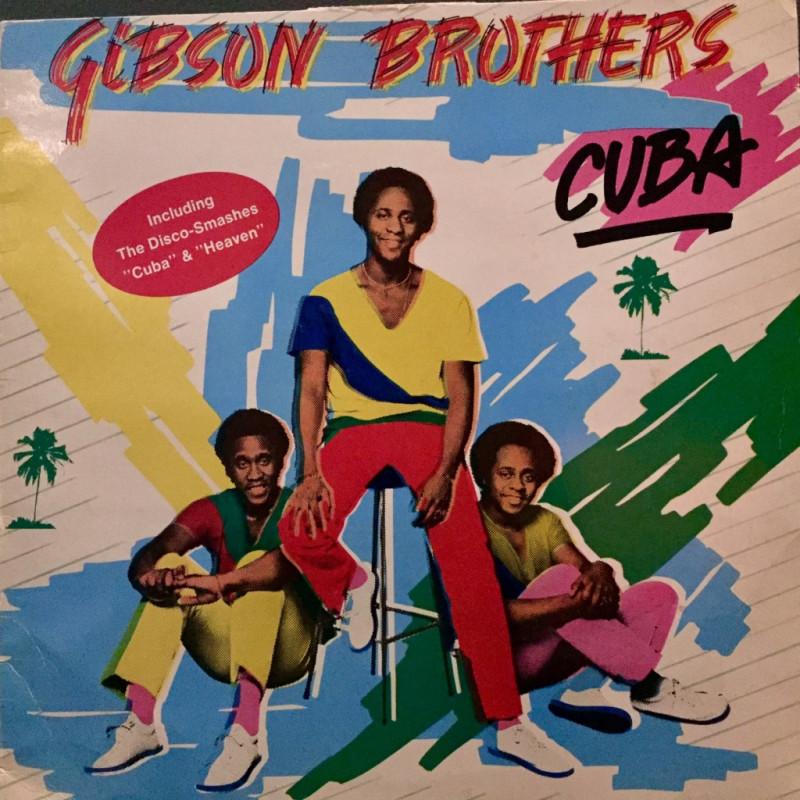 Gibson Brothers - Cuba