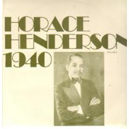 Horace Henderson and his orchestra - Horace Henderson 1940