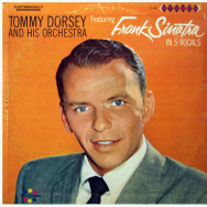 Tommy Dorsey And His Orchestra Featuring Frank Sinatra ‎– Tommy Dorsey And His Orchestra Featuring Frank Sinatra