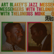 Art Blakey - Art Blakey`s Jazz Messengers with Thelonious Monk