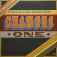 Charles Mingus - Changes One