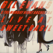 Gil Evans & The Monday Night Orchestra - Live at Sweet Basil