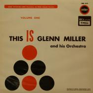 Glenn Miller - This is Glenn Miller and His Orchestra vol.1