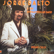 Jorge Dalto & Interamerican Band - Urban Oasis