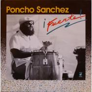 Poncho Sanchez - Fuerte!
