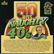 Geraldo And His Orchestra ‎– 50 Hits Of The Naughty 40's