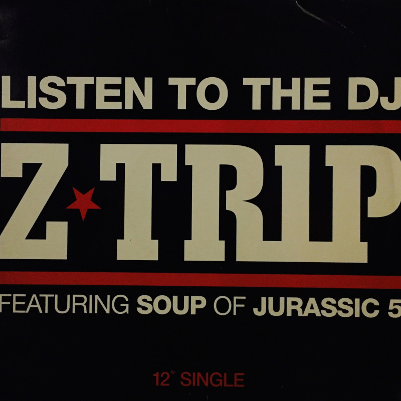 Z-Trip - Listen to the DJ