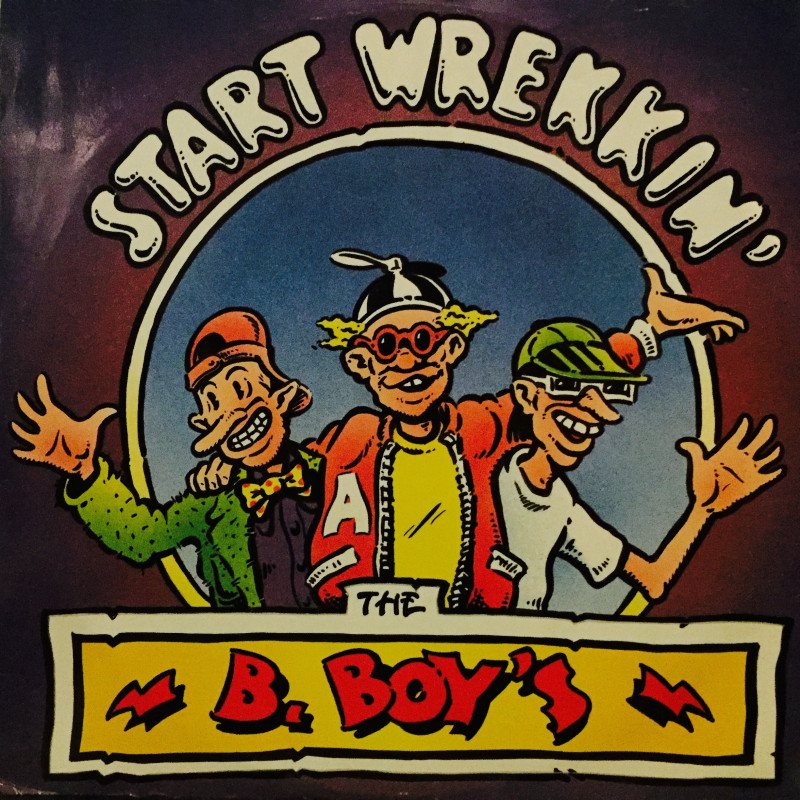 B.Boy's - Start wrekkin