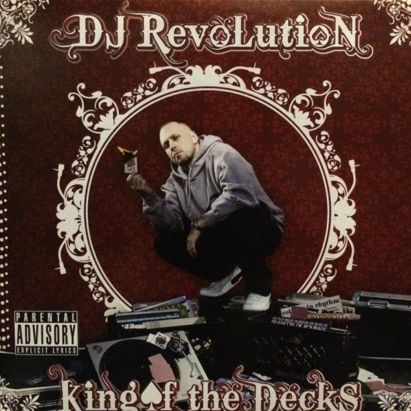Dj Revolution - Kings of the Decks